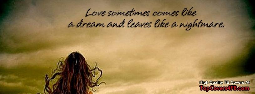 Inspirational Dreams Timeline Covers: Love sometimes comes like