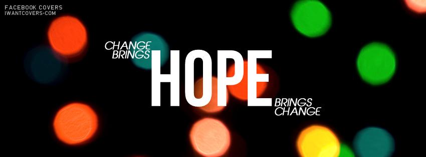 Inspirational Timeline Cover on Hope: Change brings hope bring Change