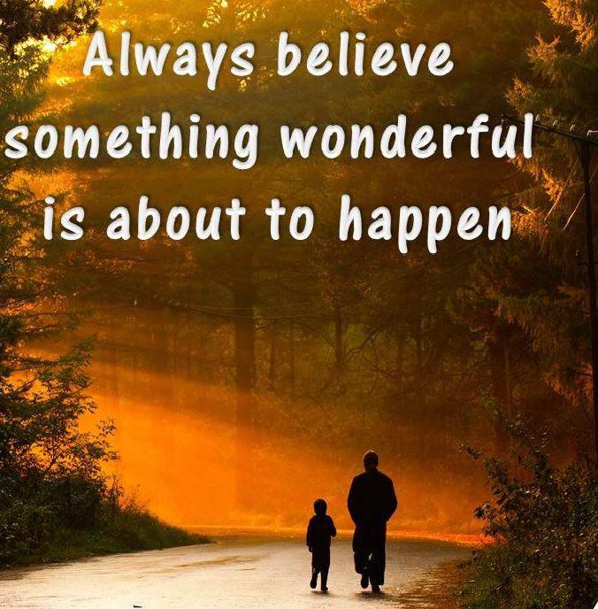 Motivational Wallpaper on Happiness: Always believe something wonderful