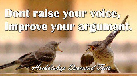 Introspective wallpaper on wisdom: Don't raise your voice improve