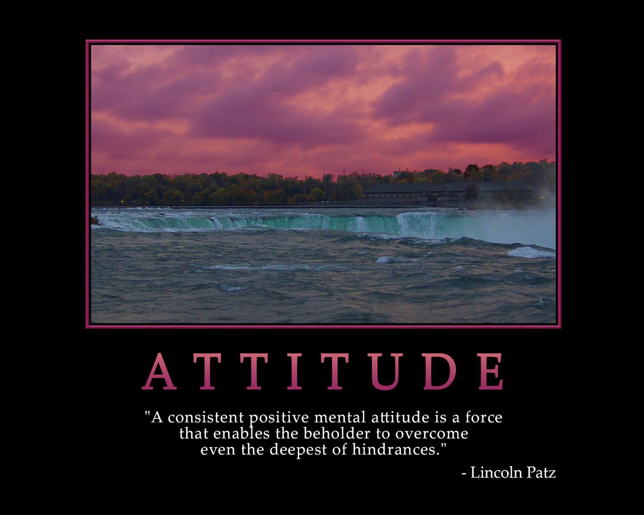 Inspirational Wallpaper on Attitude: A consistent positive mental attitude