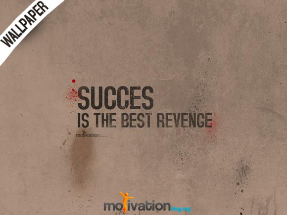 Wallpaper on Success: Success is the best revenge