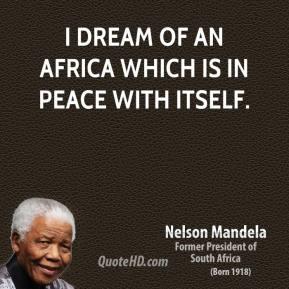Motivational wallpaper on Dream By Nelson Mandela: I dream of an africa