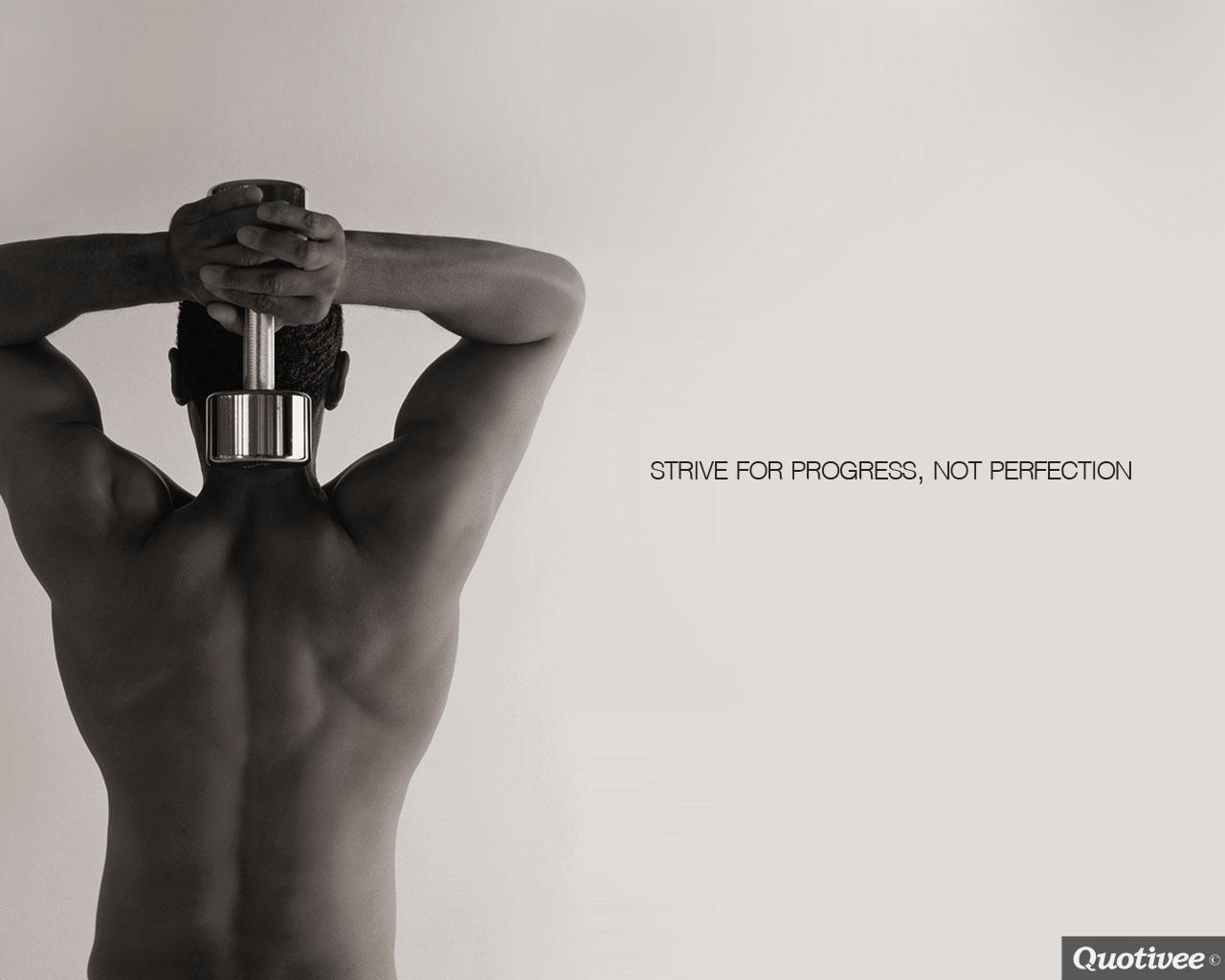 Motivational Wallpaper on Progress: Strive for progress not perfection