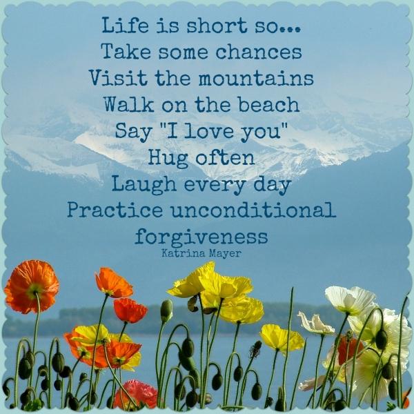 Motivational Wallpaper On Forgiveness: Life Is Short So