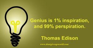 Wallpaper on inspiration, prespiration and genius by Thomas Alva Edison