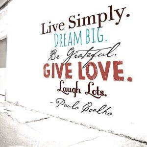 Quote on love dream simplicity by Paulo goelho
