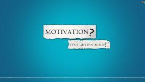 Motivational Wallpaper on Motivation