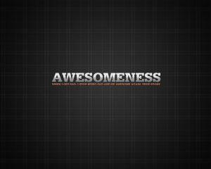 Motivational Wallpaper on Awesomeness