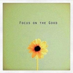 Motivational Wallpaper Focus on the Good