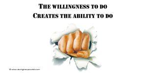 Motivational wallpaper  Willingness Creates Ability