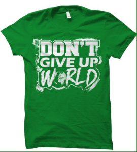 DontGiveUp World Fan t-shirt
