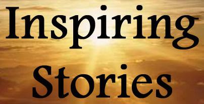 Inspiring Motivational Life Stories