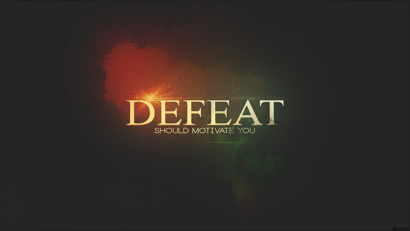 Motivational Wallpaper on Defeat