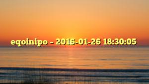 eqoinipo – 2016-01-26 18:30:05