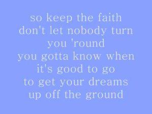 Keep the faith …