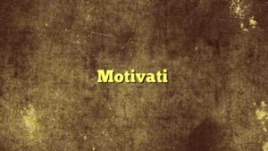 Motivati