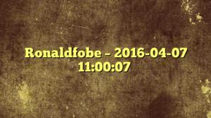 Ronaldfobe – 2016-04-07 11:00:07