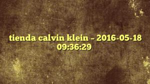 tienda calvin klein – 2016-05-18 09:36:29