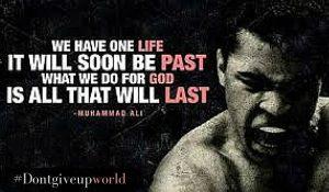 Muhammad Ali Quotes #Dontgiveupworld