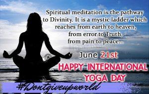Yoga Day @dontgiveupworld