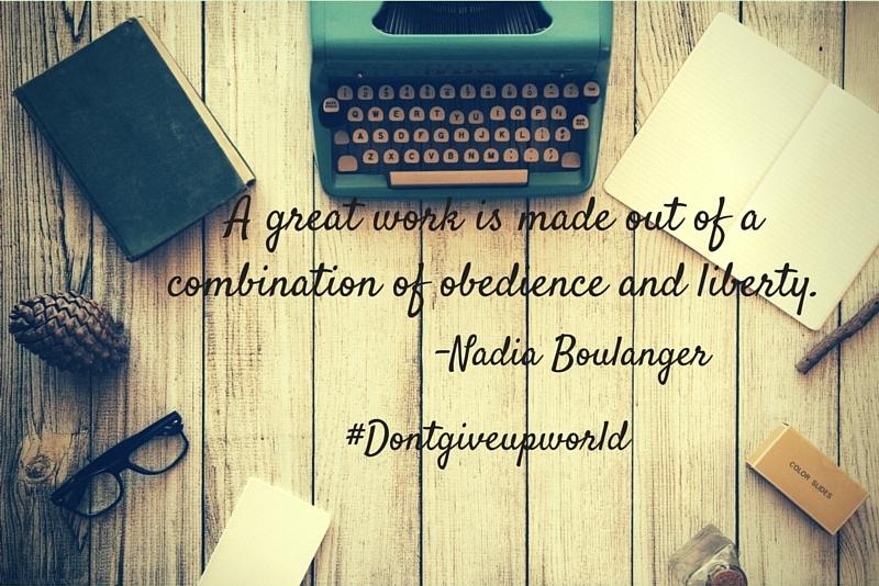 Nadia Boulanger Quotes @dontgiveupworld