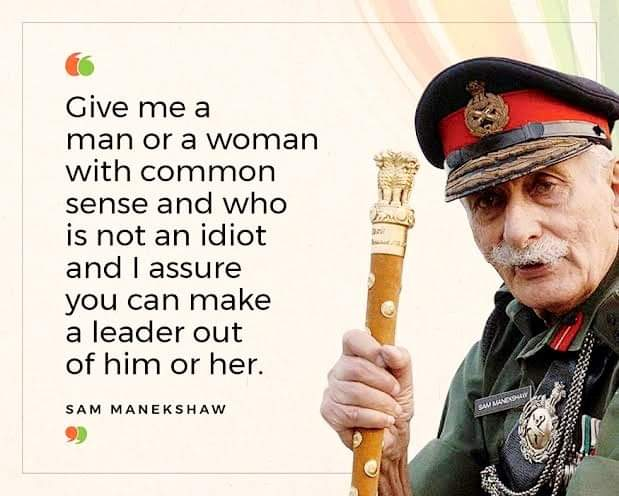 The image contains written quote and picture of Field marshal Sam Manekshaw